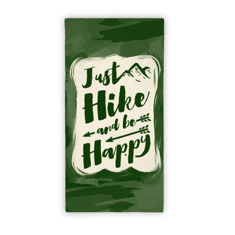 Just Hike and Be Happy Towel
