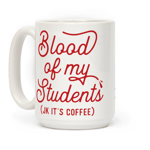 Blood Of My Students