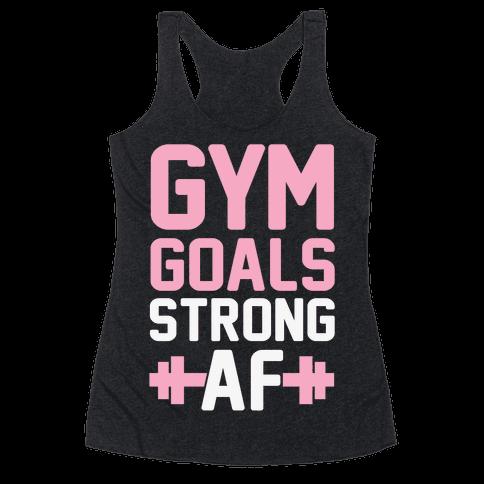 Gym Goals: Strong AF