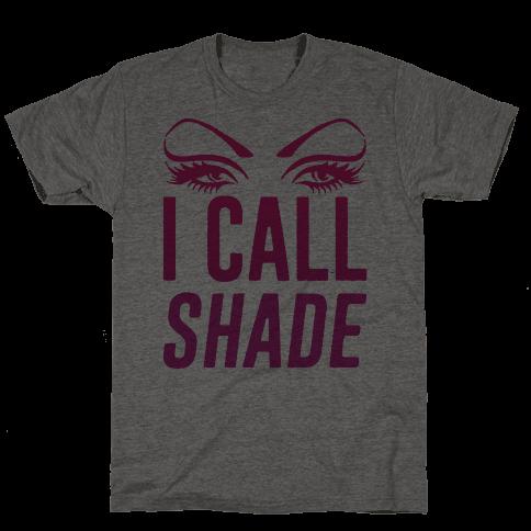 I Call Shade