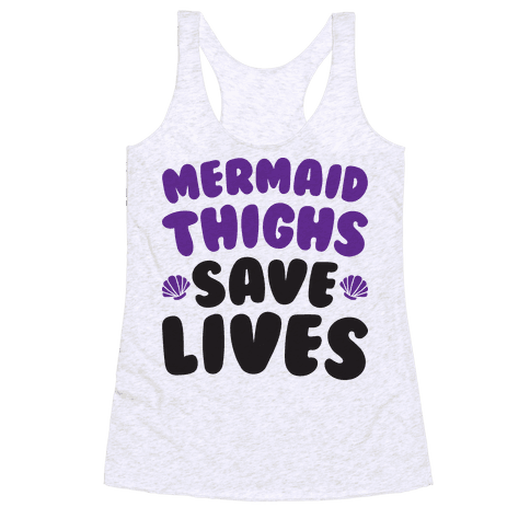 Mermaid Thighs Save Lives