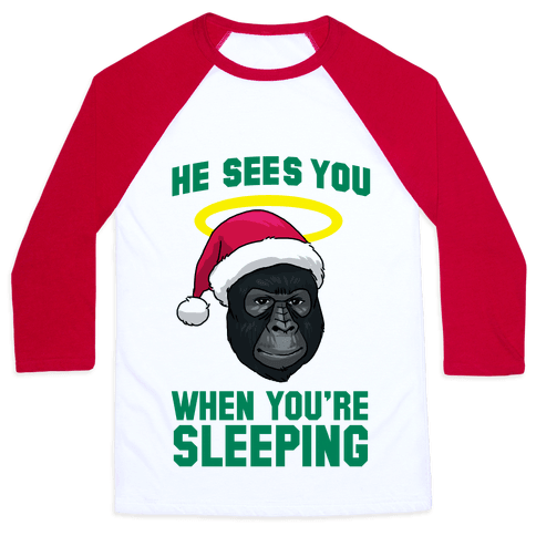He Sees You When You're Sleeping