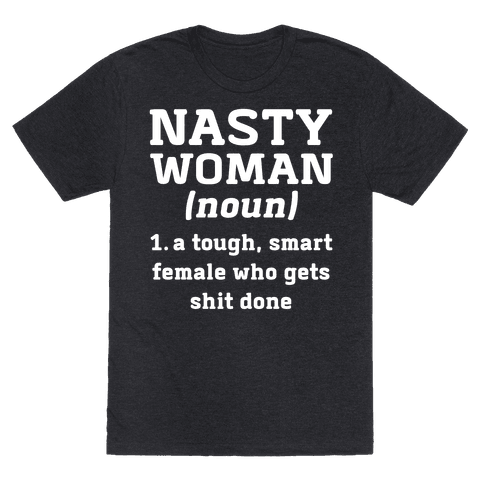 Nasty Women Definition