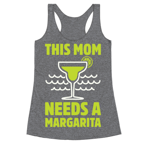 This Mom Needs A Margarita