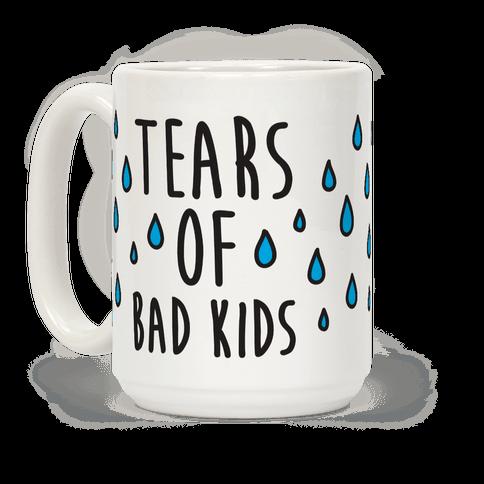Tears Of Bad Kids