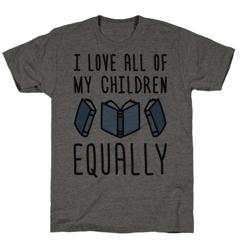 I Love All Of My Children Equally (Books)