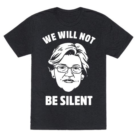 We Will Not Be Silent (Elizabeth Warren)