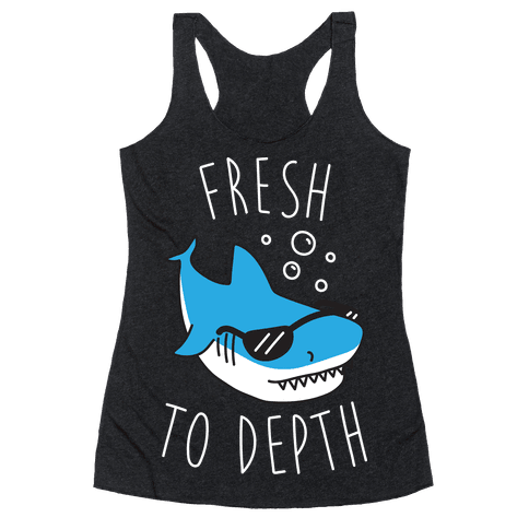 Fresh To Depth (White)