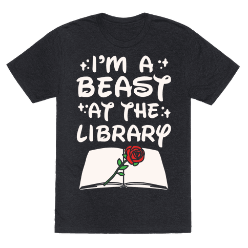 I'm A Beast At The Library Parody White Print