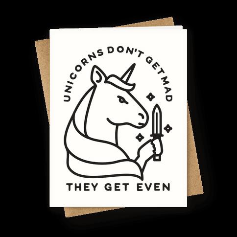 Unicorns Don't Get Mad