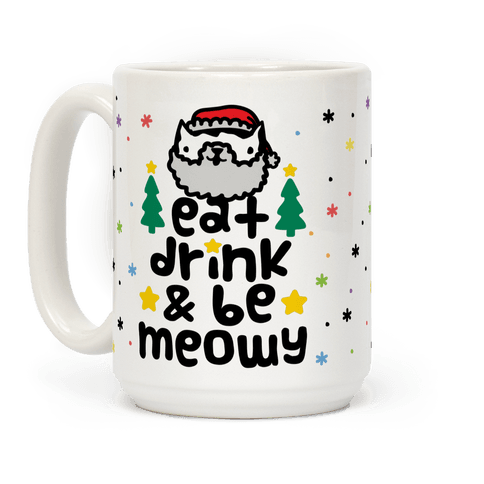 Eat Drink And Be Meowy