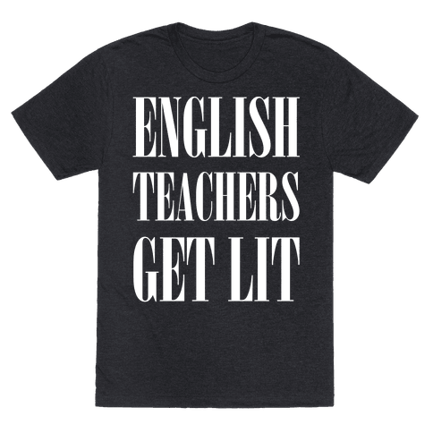 English Teachers Get Lit