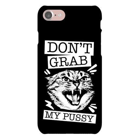 Don't Grab My Pussy