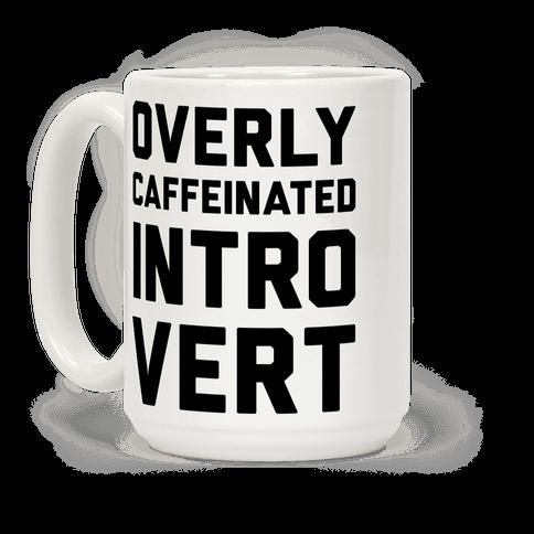 Overly Caffeinated Introvert