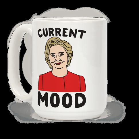 Current Mood Hillary