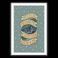 Nothing Behind Me, Everything Ahead Of Me (Kerouac) Poster