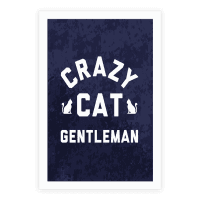 Crazy Cat Gentleman Poster