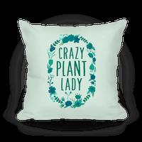 Crazy Plant Lady Pillow