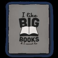 I Like Big Books And I Cannot Lie Blanket (Grey) Blanket