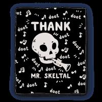 Thank Mr. Skeltal Blanket