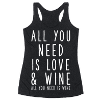 All You Need Is Love & Wine Racerback