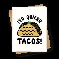 Yo Quiro Tacos Greetingcard