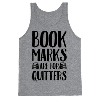 Bookmarks Are For Quitters Tank