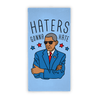 Obama - Haters Gonna Hate (towel) Towel