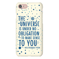 The Universe is Under No Obligation to Make Sense to You Phonecase