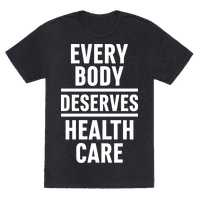 Every Body Deserves Health Care