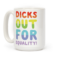 Dicks Out For Equality