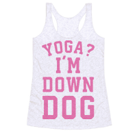 Yoga I'm Down Dog