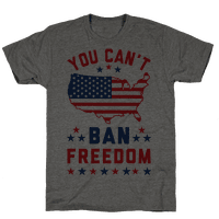 You Can't Ban Freedom