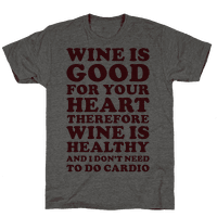 Wine is Good For Your Heart Tee
