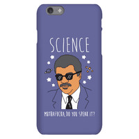 Science Muthafucka Do You Speak It? Phonecase