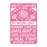 If It Involves Fighting Evil By Moonlight Wall-decal