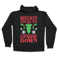 Rockin Around The Upside Down Hoodie