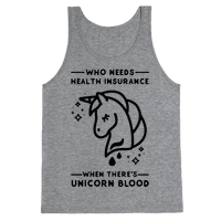 Who Needs Health Insurance When Theres Unicorn Blood Tank
