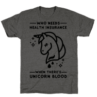 Who Needs Health Insurance When Theres Unicorn Blood
