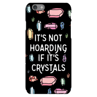 It's Not Hoarding If It's Crystals