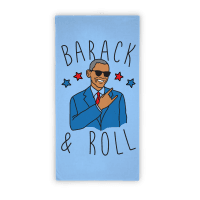Barack and Roll Towel