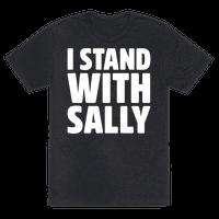 I Stand With Sally White Print Tee