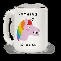 Nothing Is Real Mug