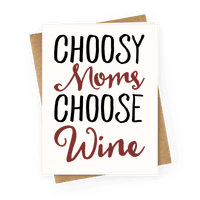 Choosy Moms Choose Wine Greetingcard