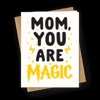 Mom You Are Magic Greetingcard