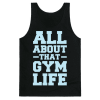 All About That Gym Life Tank