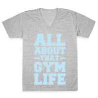 All About That Gym Life Vneck