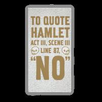To Quote Hamlet Act III, Scene iii Line 87, No Towel