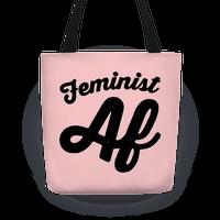 Feminist Af Tote