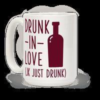 Drunk In Love (jk just drunk) Mug